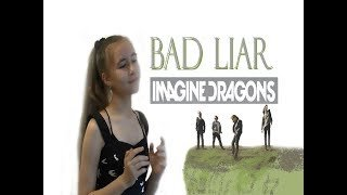 Imagine Dragons - Bad Liar | Cover by Lavina Melodic