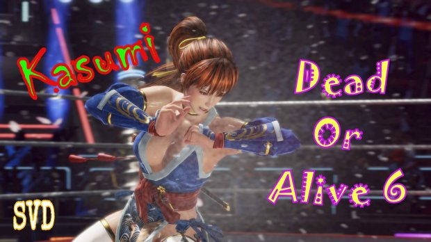 DEAD OR ALIVE 6 / DOA6 / Kasumi / SVD Games channel