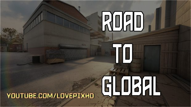 | Road To Global | ❖ CSGO Fragmovie